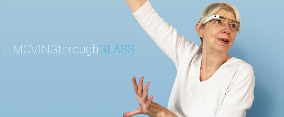 Moving Through Glass