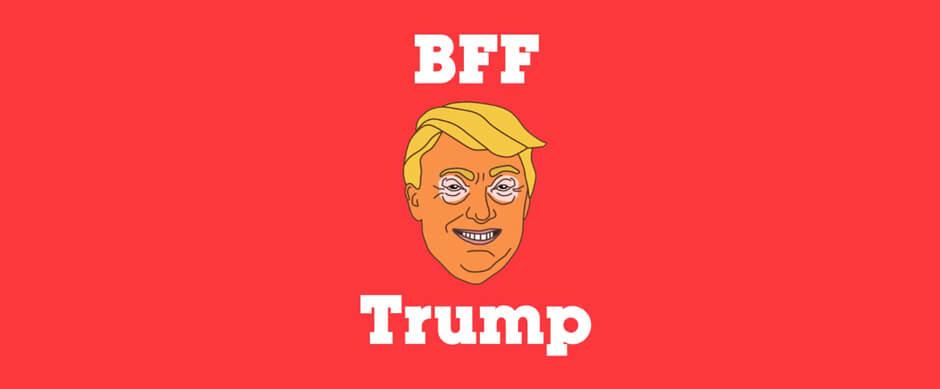 BFF Trump
